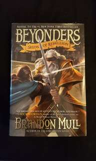 Beyonders ~ Seeds of Rebellion by Brandon Mull