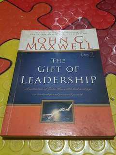 The Gift of Leadership by John C. Maxwell