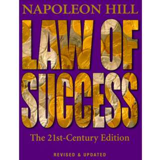 Napoleon Hill Law of Success: The 21st Century Edition (1037 Page Mega eBook)
