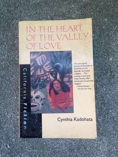 Cynthia Kadohata - In the Heart of the Valley of Love