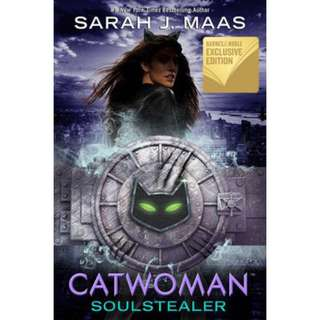 [SIGNED] Catwoman: Soulstealer by Sarah J. Maas