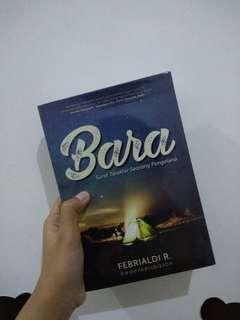 Bara (surat terakhir seorang pengembara)