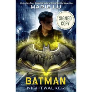 [SIGNED] Batman: Nightwalker by Marie Lu