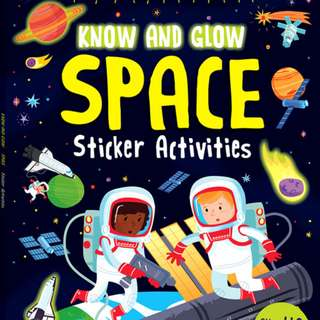 Buku Anak KNOW AND GLOW SPACE GLOW-IN-THE-DARK STICKER ACTIVITY BOOK OVER 110 STICKERS!