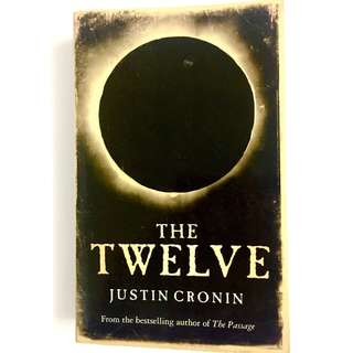 The Twelve By Justin Cronin (vampire horror post apocalypse mystery book)