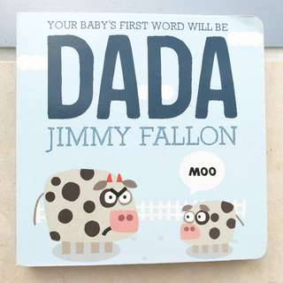 """Your Baby's First Word Will Be DADA"" By Jimmy Fallon"