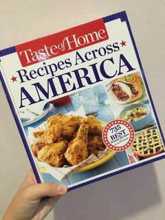 Taste of Home Recipes Across America: 735 of the Best Reader Recipes from Across the Nation.