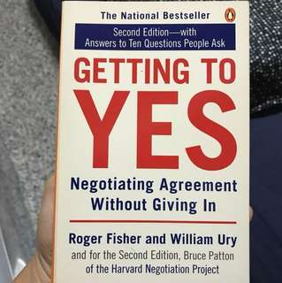 Getting to Yes (Negotiating Agreement without giving in)