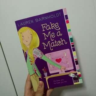 Fake Me a Match by Lauren Barnholdt