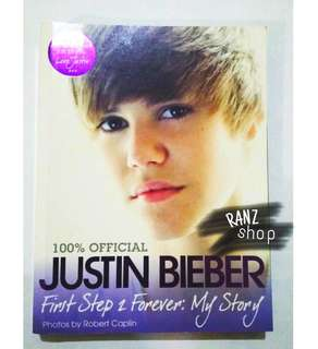 """Justin Bieber """"First Step 2 Forever: My Story"""""""