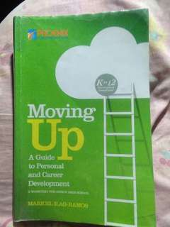 MOVING UP: A GUIDE TO PERSONAL AND CAREER DEVELOPMENT