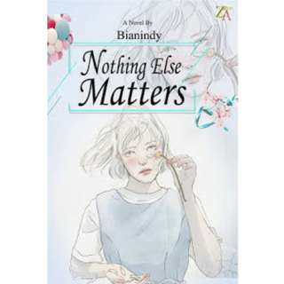 Ebook Nothing Else Matters - Bianindy
