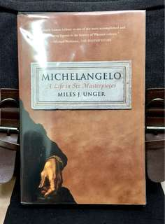《New Book Condition + Biography Of The Life of Most Famous & Revolutinary Artist In History 》Miles J. Unger - MICHELANGELO : A Life in Six Masterpieces