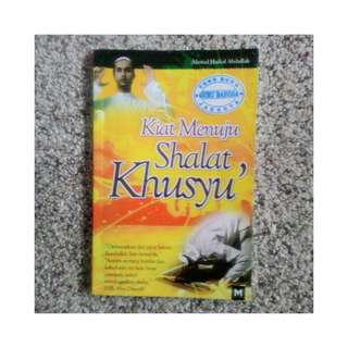 Buku Kiat Menuju Shalat Khusyu