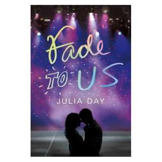 E-book English Novel - Fade to Us - Julia Day