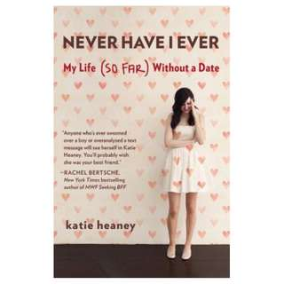 E-book English Novel - Never Have I Ever - My Life (So Far) Without a Date - Katie Heaney