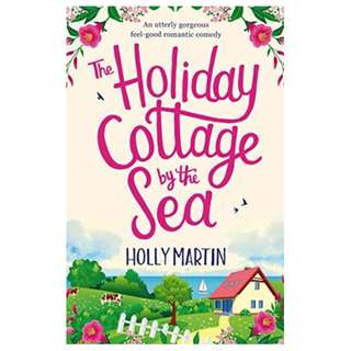 E-book English Novel - The Holiday Cottage by the Sea - Holly Martin