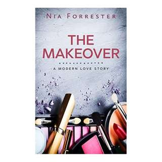 E-book English Novel - The Makeover A Modern Love Story by Nia Forrester
