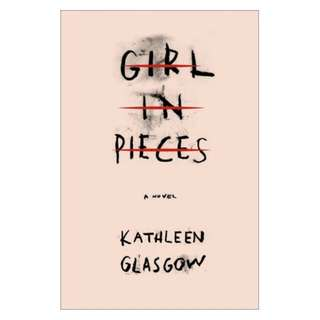 Delivery via EmailGirl in Pieces - Kathleen Glasgow