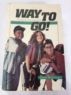 Way to go(Junior devotional)