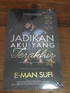 Jadikan Aku Yang Terakhir, E-man Sufi