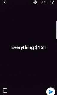 EVERTHING $15!!!