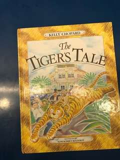 The Tiger's Tale by Kelly Chopard
