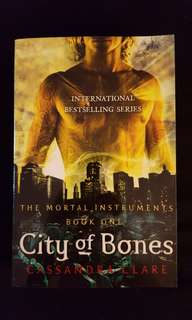 The Mortal Instruments ~ City of Bones (book 1) by Cassandra Clare