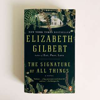The Signature of All Things || Elizabeth Gilbert