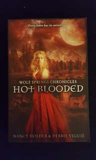 Wolf Springs Chronicles ~ Hot Blooded (book 2) by Nancy Holder & Debbie Viguie #July100