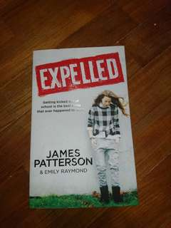 — expelled by james patterson & emily raymond .