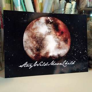 Postcard : Stay Wild Moon Child
