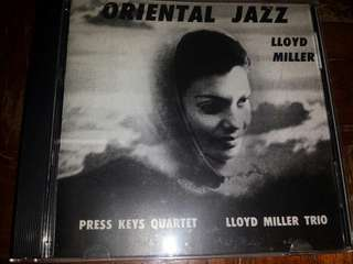 Music CD: Lloyd Miller With The Press Keys Quartet And The Lloyd Miller Trio ‎– Oriental Jazz - Jazz