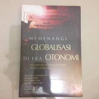 Memenangi Globalisasi di Wra Otonomi