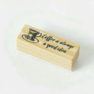 Coffee is always a good choice wooden stamp