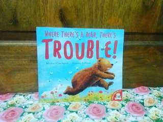 Where there's a bear, there trouble
