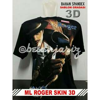 Kaos Distro 3D Mobile Legend Roger Skin