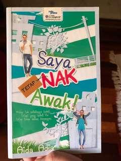 "Malay Novel : ""Saya Tetap Nak Awak"" by Aida Adia"