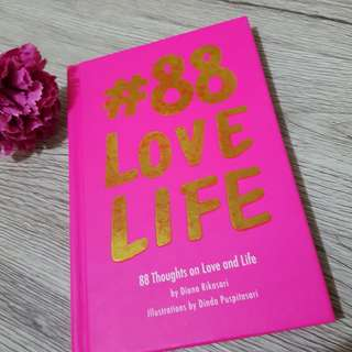 88 love life by Diana Rikasari