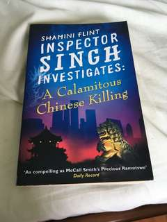 Inspector Singh ~ a calamitous Chinese killing
