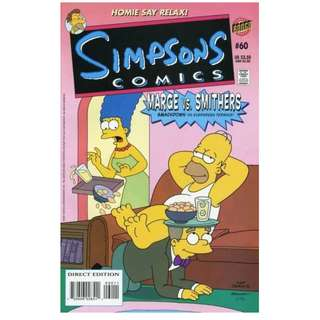 Simpsons Comics #60 (July 2001) - The Man With Two Wives: Marge vs. Smithers - Prepare for a domestic squabble of Springfieldian proportions, as these two tangle for the love and devotion of one man... Homer Simpson!