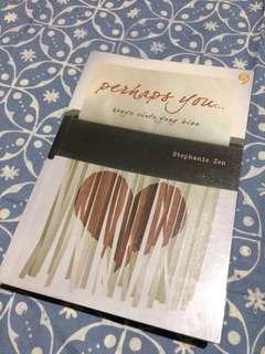 Novel Perhaps You by Stephanie Zen