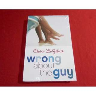 Wrong About The Guy by Claire LaZebnik