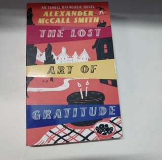 Alexander McCall Smith- The Lost Art of Gratitude