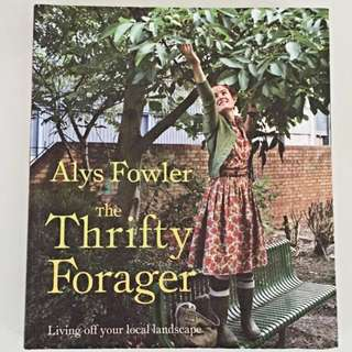The Thrifty Forager - Alys Fowler