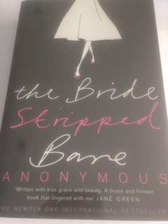 The Bride Stripped Bare (tells shocking truths  of love and sex)