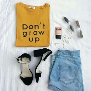 Don't grow up shirt