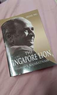 The Singapore Lion A Biography of S Rajaratnam