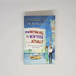 Frpm Notting Hill to New York...Actually by Ali Mcnamara