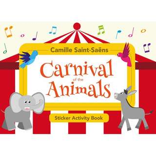 Camille Saint-Saëns: Carnival of the Animals (Sticker Activity Book)
